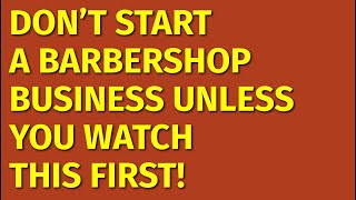 How to Start a Barbershop Business | Including Free Barbershop Business Plan Template