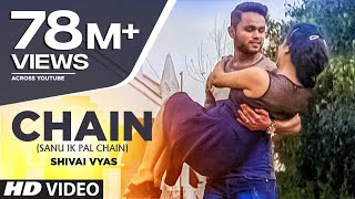 Chain (Sanu Ik Pal Chain) Mp3 Song | Shivai Vyas