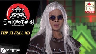 Đại Náo Thành Takeshi | Tập 13 Full HD | Trận chiến cuối cùng