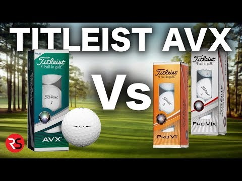 REVIEW – TITLEIST AVX GOLF BALL Vs PRO V1 & PRO V1X