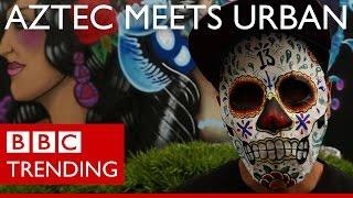 Mexicos Street Art Explosion - Aztec Meets Urban - BBC Trending