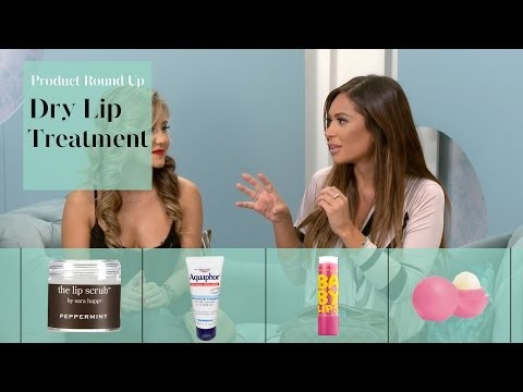 Video Product Reviews: Best Treatment for Dry Lips
