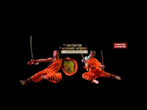 The Secrets of Wudang Wushu: Chinese Monks Perfect The Grace and Power of a Chinese Martial Art