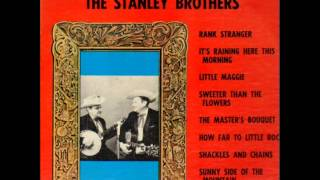 The Best of the Stanley Brothers (Full Album)