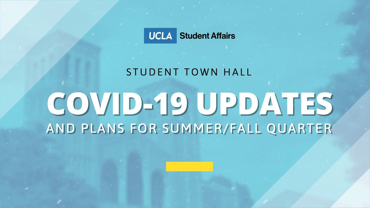 Student Town Hall: COVID-19 Updates and Plans for Summer/Fall Quarter
