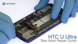 HTC U Ultra Take Apart Repair Guide - RepairsUniverse