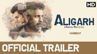 Aligarh - Official Trailer