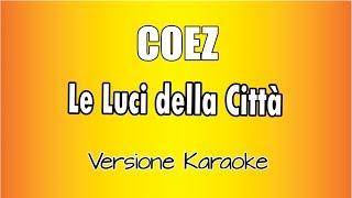 Karaoke Italiano    Coez    Le Luci Della Città