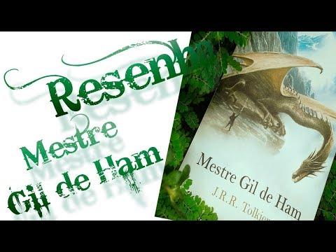 Resenha?Mestre Gil de Ham | J.R.R. Tolkien