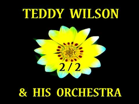 Teddy Wilson - Where the Lazy River Goes By