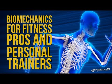 Biomechanics for Fitness Pros and Personal Trainers