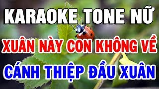 karaoke-lien-khuc-tone-nu-de-hat-nhat-lien-khuc-bolero-xuan-nay-con-khong-ve-trong-hieu