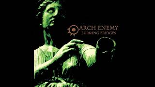Arch Enemy - Burning Bridges 1999 [Full Album] HQ