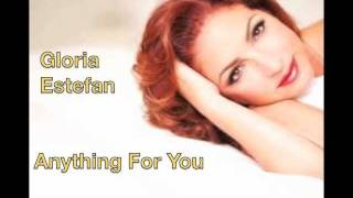 Gloria Estefan  Anything For You with Lyrics