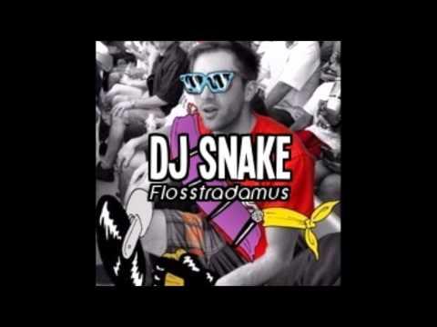 Pop That Pussy - DJ Snake