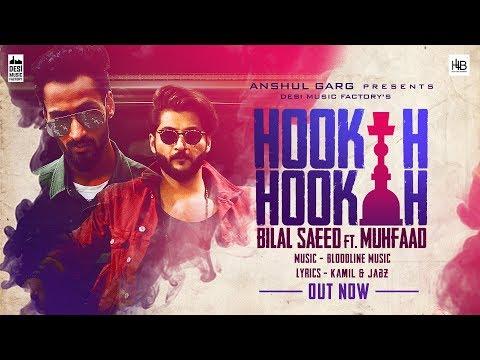 Hookah Hookah Bilal Saeed Bloodline Music Ft Muhfaad