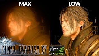 Final Fantasy XV Windows Max vs Low Graphics Comparison