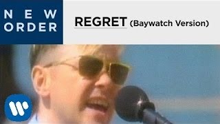New Order - Regret [Baywatch Version] [OFFICIAL MUSIC VIDEO]