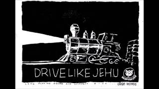 DRIVE LIKE JEHU   Turn It Off