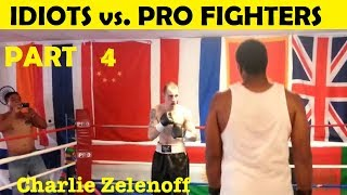 PART 4 - Top 10 Idiots Who Challenged Professional Fighters