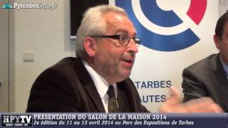preview picture of video '[TARBES] Présentation du Salon de la Maison 2014 (14 mars 2014)'