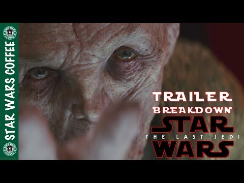 THE LAST JEDI TRAILER 2 IN DEPTH BREAKDOWN!