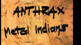 5)ANTHRAX -Keep It In The Family- Metal Indians