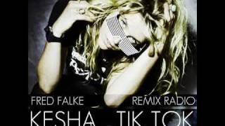 Kesha - Tik Tok (Fred Falke Remix Radio)