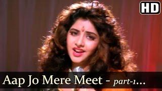 Aap Jo Mere Meet Na Hote Part-1- Divya Bharti - Geet