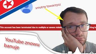 YouTube znowu kasuje kanały o KOREI PÓŁNOCNEJ