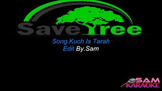 Kuch Is Tarha _ Atif. Karaoke sam karaoke
