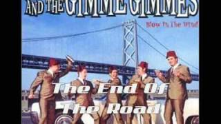 Me First And The Gimme Gimmes - The End Of The Road