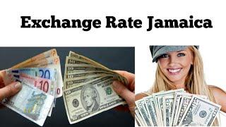 jamaica exchange rate   jamaican dollar to usd   jamaican dollar exchange rate