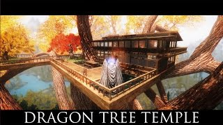 TES V - Skyrim Mods: Dragon Tree Temple