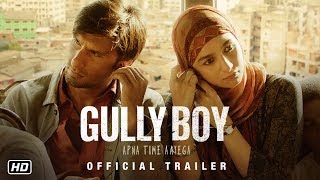 Gully Boy | Official Trailer | Ranveer Singh | Alia Bhatt | Zoya Akhtar |14th February