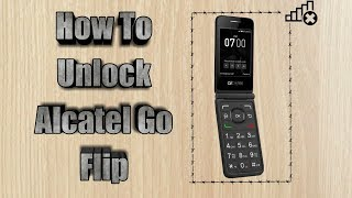 How to unlock Alcatel Go Flip | Sim Unlock Alcatel Go Flip