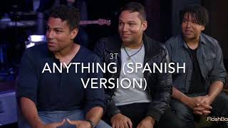 3T - Anything (Spanish Version)