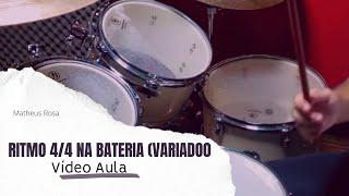Pop Variado - Primeira Variação - Ritmo 4/4 na Bateria - (Vídeo Aula) - Matheus Rosa.