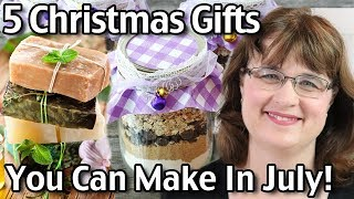 5 Homemade Christmas Gifts You Can Make In July!