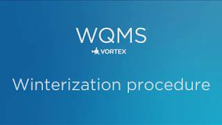 WQMS Winterization Procedure