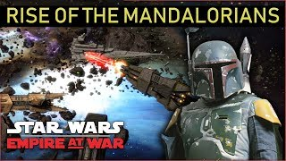 Rise Of The Mandalorians First Impressions | Star Wars: Empire At War Mod