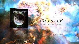 Vicinity // AWAKENING - Official album promo 2013