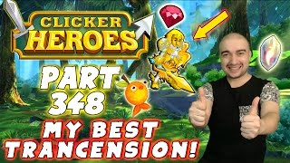 Clicker Heroes Walkthrough: Episode: 348 - MY BEST TRANSCENSION YET! - (PC Gameplay Playthrough)