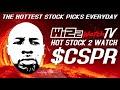 Stock 2 Watch 02.08.21 - $CSPR