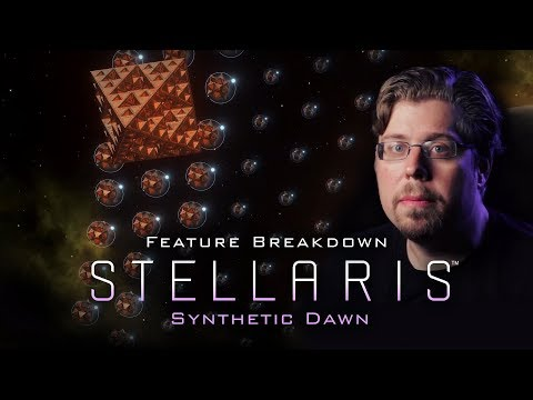 Stellaris: Synthetic Dawn - Feature Breakdown thumbnail