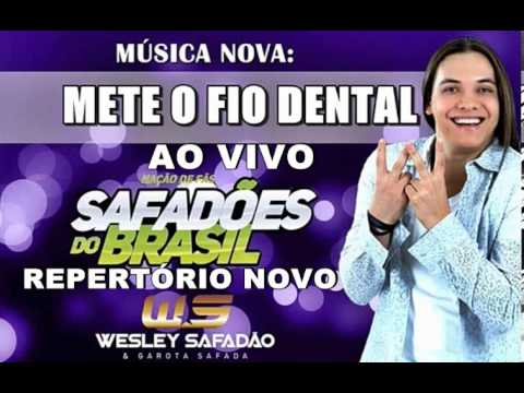 Fio Dental - Wesley Safadão