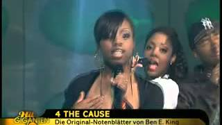 4 the Cause - Stand by me 2008