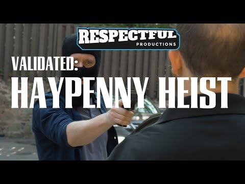 Validated: HayPenny Heist