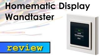 Homematic Display Wandtaster Review
