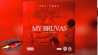 Fat Trel - My Bruvas [Prod. By Yung Lan]